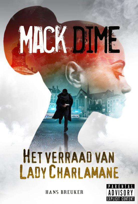 Mack Dime: het verraad van Lady Charlamane