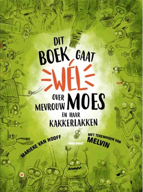 De boek gaat wel over mevrouw Moes en haar kakkerlakken